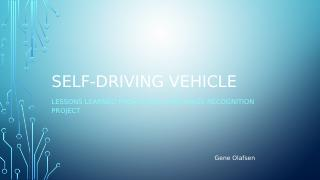Self-Driving Model Lesson Learned