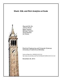 Shark: SQL and Rich Analytics at Scale