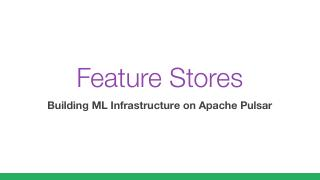 Feature Stores: Building Machine Learning Inf...