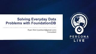 Solving Everyday Data Problems with FoundationDB