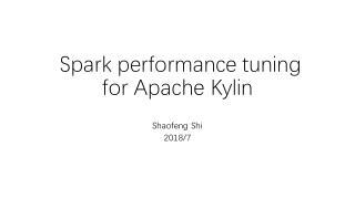 Spark tunning in Apache Kylin