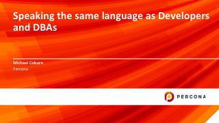 Speaking the same language as Developers and ...