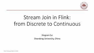 Stream Join in Flink from Discrete to Continuous