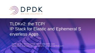 TLDKv2: the TCP/IP Stack for Elastic and Ephe...