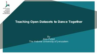 Teaching Open Datasets to Dance Together