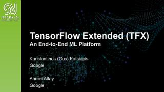 TensorFlow Extended: An End-to-End Machine Le...