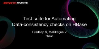 Test-suite for Automating Data-consistency ch...