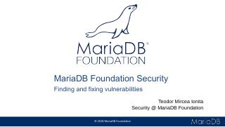 The MariaDB Foundation and security - Finding...