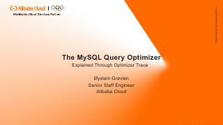 The MySQL Query Optimizer Explained Through O...