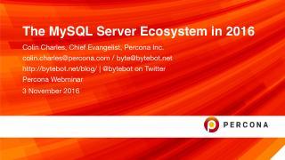 The MySQL Server Ecosystem in 2016