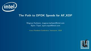 The Path to DPDK Speeds for AF XDP
