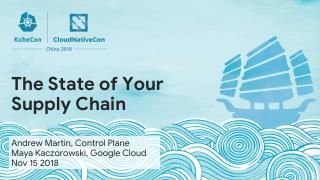 The_State_of_your_Supply_Chain_KubeCon_Shanghai_Dec