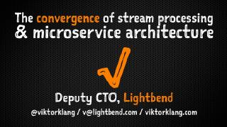 The convergence of stream processing and micr...