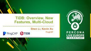 TiDB 2.1, MySQL Compatibility, and Multi-Clou...