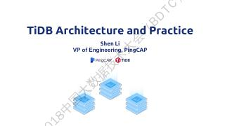 TiDB Architecture and Practice