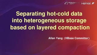 Separating hot-cold data into heterogeneous s...
