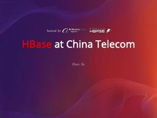 HBase at China Telecom