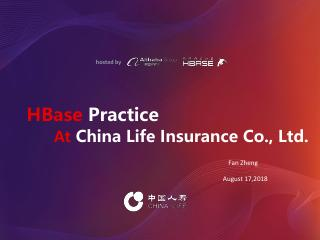 HBase Practice at Chine Life Issuance Co, Ltd.