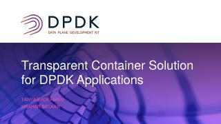 Transparent Container Solution for DPDK Appli...