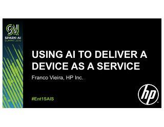 使用AI服务作用于一种交付设备