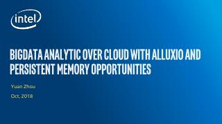 Using_Alluxio_to_accelerate_the_analysis_of_big_data_on_cloud_and_the_new_opportunities_brought_by_persistent_memory