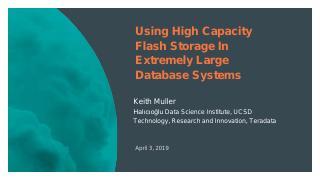 Using High Capacity Flash based Storage in Ex...