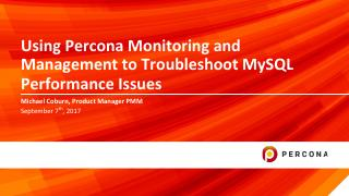 Using PMM to Troubleshoot MySQL Performance I...