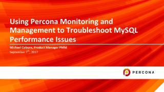 Using PMM to Troubleshoot MySQL Performance I...