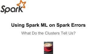 在Spark错误上使用Spark ML  ...