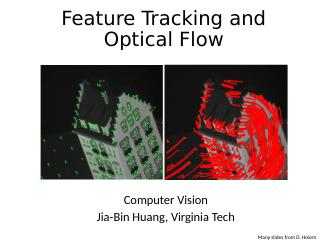 Feature Tracking and Optical Flow