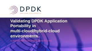 Validating DPDK Application Portability in Mu...
