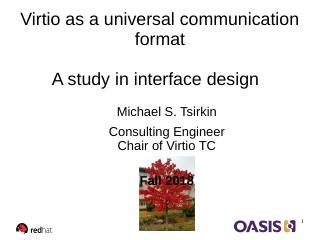 Virtio as a universal communication format