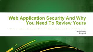Web Application Security and Why You Should R...