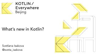 What's new in Kotlin?