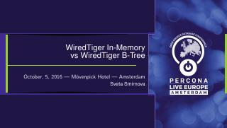 WiredTiger B-Tree and WiredTiger In-Memory