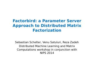 a Parameter Server Approach to Distributed Ma...