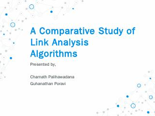 A Comparative Study of Link Analysis Algorith...