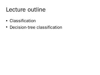 A Decision Tree for