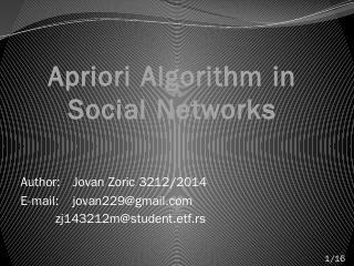Apriori Algorithm in Social Networks