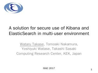 A solution for secure use of Kibana and Elast...