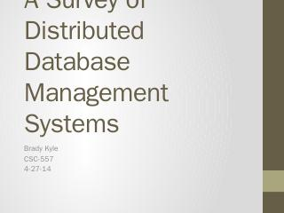 A Survey of Distributed Database Management S...
