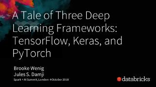 a tale of three deep learning frameworks tens...