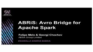 ABRiS: Avro bridge for Apache Spark