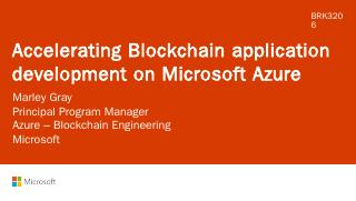 Accelerating Blockchain application developme...