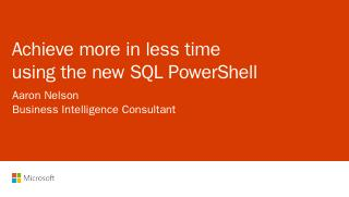 Achieve more in less time using the new SQL P...