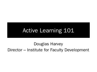 Active Learning 101