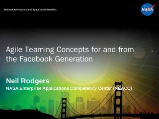 Agile Teaming Concepts for and from the Faceb...