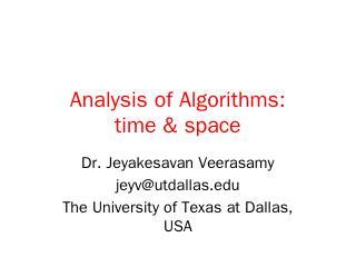 Algorithm Analysis & Time Complexity - UT Dallas