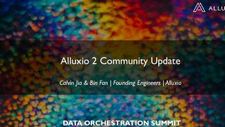 Alluxio 2 Community Update