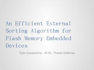 An Efficient External Sorting Algorithm for F...